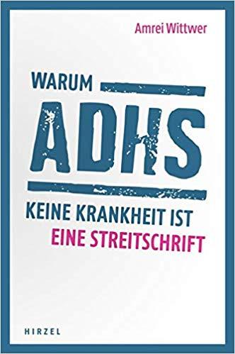 Buch Warum ADHS keine Krankheit ist